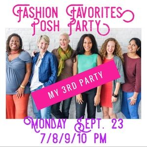 Other - 9/23! FASHION FAVORITES♥️CoHosting Posh Party #3